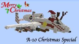 A-10 Christmas Special. Minecraft