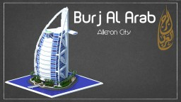 Burj Al Arab : 1:1 Scale 250 Sub Special Minecraft Map & Project