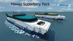 Hawaii Superferry Pack! Minecraft