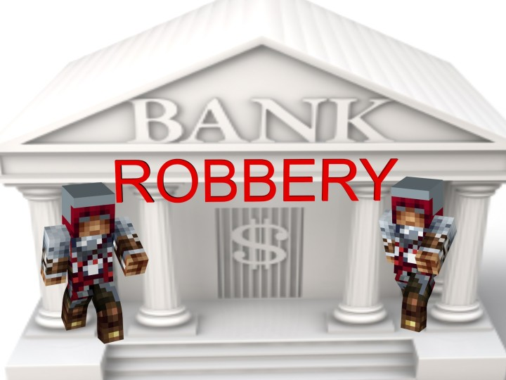 Bank Robbery [Adventure Map 1.8.8] Minecraft Project