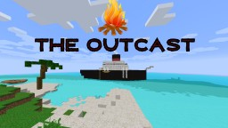 [Survival] The Outcast (V1.2 Released) Minecraft Map & Project