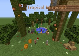 Tropical minecraft