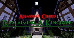 Assassin's Creed: Reclaiming A Kingdom Minecraft Map & Project