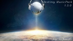 DestinyPack Background Music Pack Minecraft Texture Pack