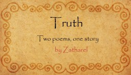 Truth: Two Poems, One Story Minecraft Blog Post