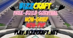 BizzCraft | FreeBuild Survival | Non-PVP | Non-Grief | Join The Community Today