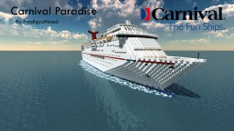 Carnival Paradise 1:1 Scale Cruise Ship Minecraft Map & Project