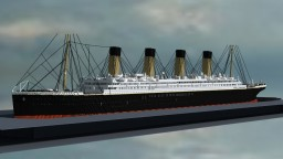 "Project R.M.S. ""TITANIC"" in Minecraft  (Проект Титаник в Майнкрафт)  scale 4,5:1 Minecraft"