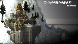 The Lonely Fortress Minecraft