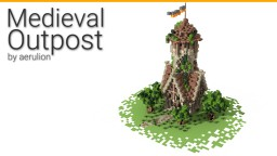 Medieval Outpost [Download] Minecraft