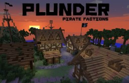Plunder - Pirate Factions - CLOSED Minecraft Server