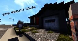 Semi Wealthy House #1