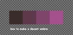 how to make a decent sorta accurate ombre Minecraft