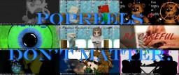Popreels don't matter. Minecraft