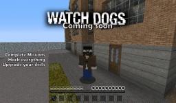 Mine Dogs (Watch Dogs in vanilla Minecraft) Demo tommrow Minecraft