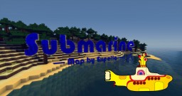 Submarine - Short film Minecraft Map & Project