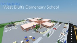 Port Ray Builds | West Bluffs Elementary School Minecraft Map & Project