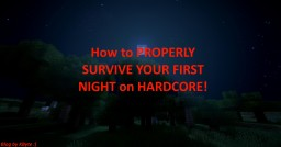 How to PROPERLY survive your first night on HARDCORE Minecraft Blog