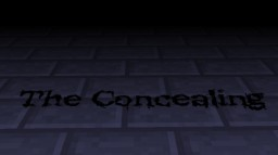 The Concealing Minecraft Map & Project
