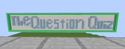 The Question Quiz Minecraft