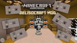 (PE) DELISOCRAFT Mod for 0.14.0 Minecraft Mod