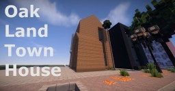 OakLand TownHouse Minecraft Map & Project
