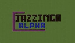 JAZZINGO: A Unique Adventure! [POSTPONED] Minecraft Texture Pack