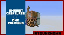 (One Command) Ambient Creatures - Minecraft Vanilla mod 1.9 Minecraft Map & Project