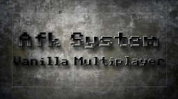 Afk System - [Vanilla | Multiplayer] Minecraft Map & Project