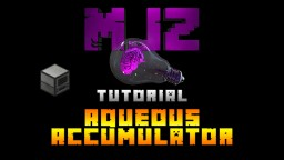Aqueous Accumulator Minecraft Blog Post