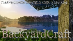 BackyardCraft With Normal Maps 512, 256, 128 & 64 Photo Realism Minecraft