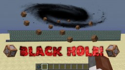 Black Holes! Minecraft Project