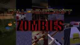 Call of Minecraft: Zombies Minecraft Project