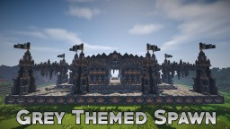 Grey Faction Spawn Themed Minecraft