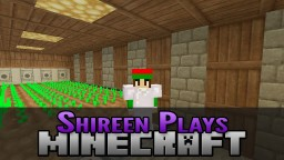 Shireen Plays Minecraft - Let's Play Minecraft Blog Post