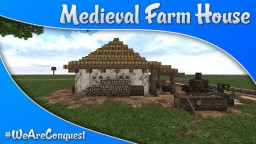 Medieval Farm House #WeAreConquest Minecraft Map & Project