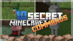 MINECRAFT: 10 Secret Commands