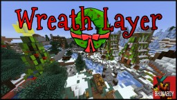 Minecraft Christmas map | Wreath Layer | Minecraft Project