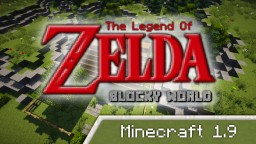 The Legend Of Zelda - Blocky World | Vanilla Minecraft 1.9 / 1.10 Minecraft Project