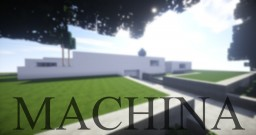 //  MACHINA  //  CTCH Minecraft Map & Project