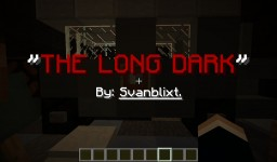 The Long Dark  Horror map 1.8 Minecraft Project