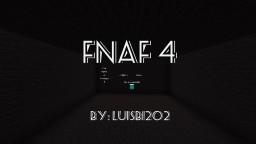 FNAF 4 By: luisb1202 [No mods] Minecraft