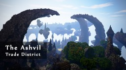 The Ashvil - Trade District | 2013 - 2016 #WeAreConquest Minecraft Map & Project