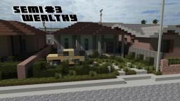Semi Wealthy House #3
