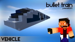 Bullet Train Minecraft Map & Project