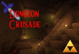 Dungeon Crusade *Adventure Map* 1.11 Minecraft Project
