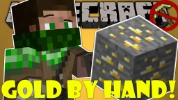 If You Could Break Gold with your Hands Minecraft Blog Post
