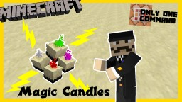 Magic Candles - One Command Block Creation Minecraft Map & Project
