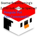 SkatterBrainGaming's 2,000 Sub Special | Penguin Pet One Command! Minecraft