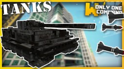TANKS with only one command block Minecraft Project